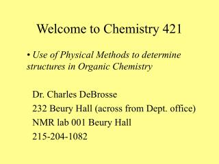 Welcome to Chemistry 421