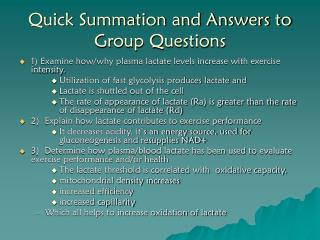 Quick Summation and Answers to Group Questions