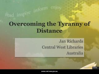 Overcoming the Tyranny of Distance