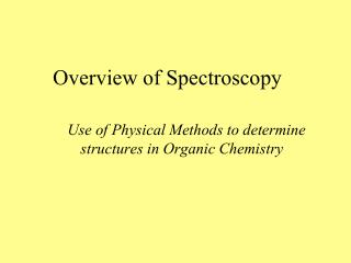 Overview of Spectroscopy