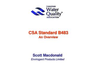 CSA Standard B483 An Overview