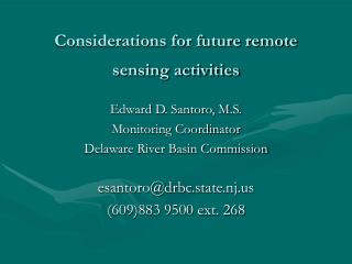Considerations for future remote sensing activities