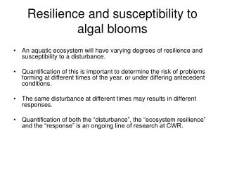 Resilience and susceptibility to algal blooms