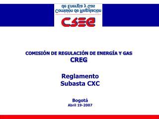 COMISIÓN DE REGULACIÓN DE ENERGÍA Y GAS   CREG