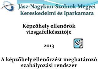 Jász-Nagykun-Szolnok Megyei Kereskedelmi és Iparkamara