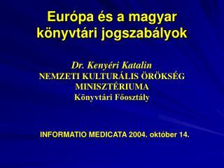 Európa és a magyar könyvtári jogszabályok