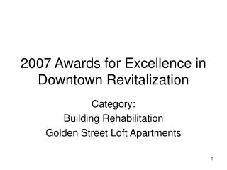 2007 Awards for Excellence in Downtown Revitalization