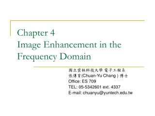Chapter 4 Image Enhancement in the Frequency Domain