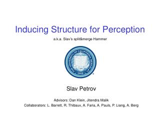 Inducing Structure for Perception