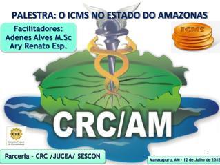 PALESTRA: O ICMS NO ESTADO DO AMAZONAS