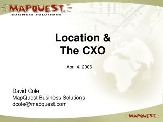 Location & The CXO
