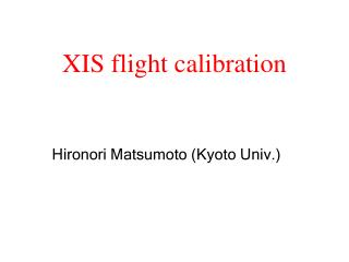 XIS flight calibration