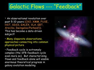 """Galactic Flows --- """"Feedback"""""""