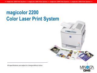 magicolor 2200  Color Laser Print System