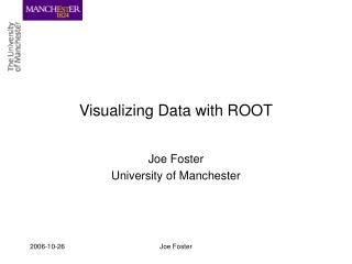 Visualizing Data with ROOT