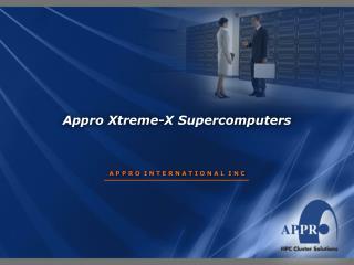 Appro Xtreme-X Supercomputers