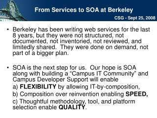 From Services to SOA at Berkeley