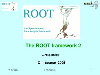 The ROOT framework 2