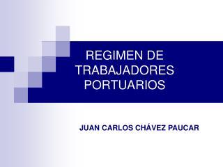 REGIMEN DE TRABAJADORES PORTUARIOS