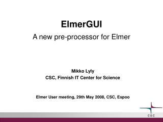ElmerGUI A new pre-processor for Elmer