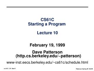 CS61C Starting a Program  Lecture 10