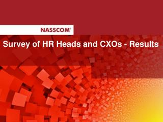 Survey of HR Heads and CXOs - Results