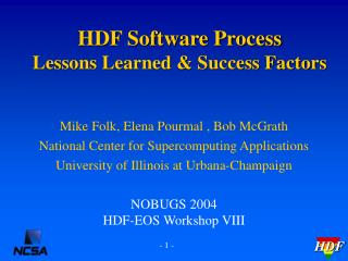HDF Software Process Lessons Learned & Success Factors