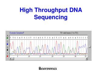 High Throughput DNA Sequencing