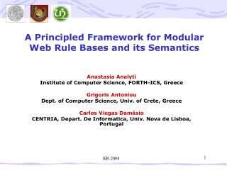 A Principled Framework for Modular Web Rule Bases and its Semantics