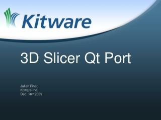 3D Slicer Qt Port