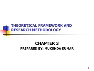 THEORETICAL FRAMEWORK AND RESEARCH METHODOLOGY