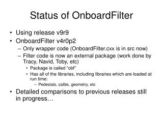 Status of OnboardFilter