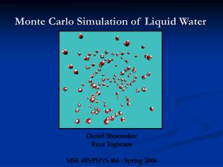 Monte Carlo Simulation of Liquid Water