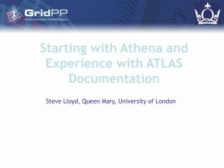 Starting with Athena and Experience with ATLAS Documentation