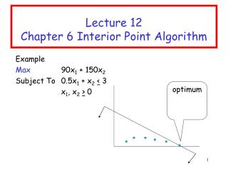Lecture 12 Chapter 6 Interior Point Algorithm