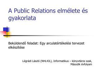 A Public Relations elmélete és gyakorlata