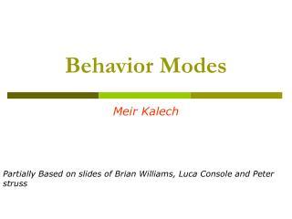 Behavior Modes