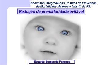 Redução da prematuridade evitável