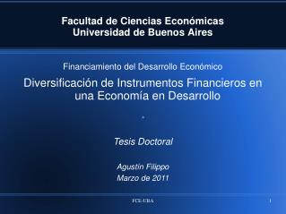 Facultad de Ciencias Econ�micas Universidad de Buenos Aires