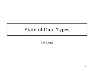 Stateful Data Types