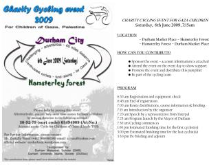 CHARITY CYCLING EVENT FOR GAZA CHILDREN Saturday,  6th June 2009, 7:15am LOCATION