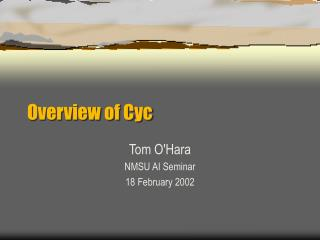 Overview of Cyc