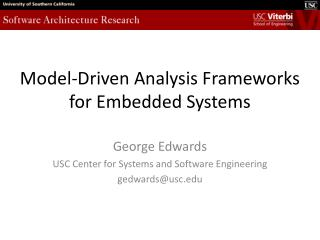 Model-Driven Analysis Frameworks for Embedded Systems