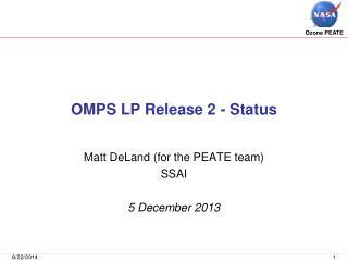OMPS LP Release 2 - Status