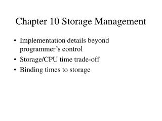 Chapter 10 Storage Management