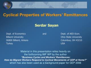 Cyclical Properties of Workers' Remittances