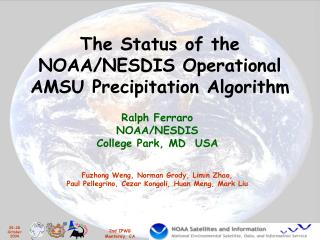 The Status of the NOAA/NESDIS Operational AMSU Precipitation Algorithm