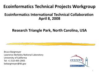 Ecoinformatics Technical Projects Workgroup Ecoinformatics International Technical Collaboration