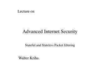 Advanced Internet Security