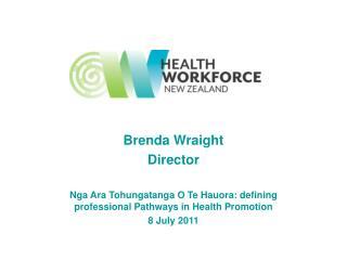 Brenda Wraight  Director